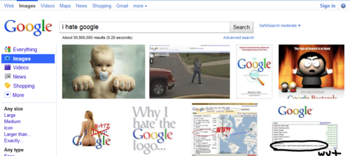 i hate google - Google Image Search  Click the pic to run the search...